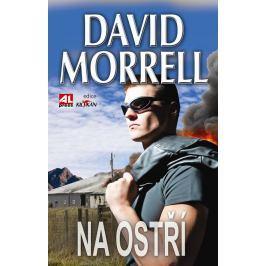 David Morrell, Na ostří