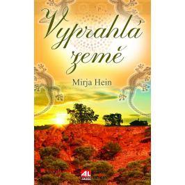 Mirja Hein, Vyprahlá země