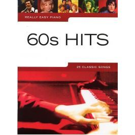 Music Sales Really Easy Piano: 60s Hits