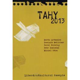 Tahy 2013 - Zorán Ardamica, Dominik Melichar, Pavel Novotný, Petr Poslední, Michal Téra