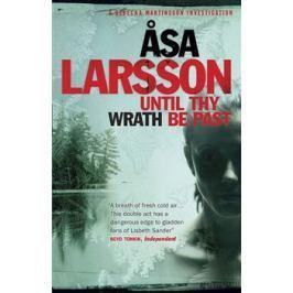 Until Thy Wrath Be Past - Asa Larssonová