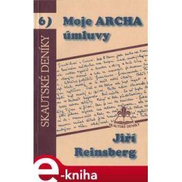 Moje archa úmluvy - Jiří Reinsberg