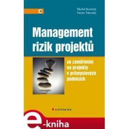 Management rizik projektů - Michal Korecký, Václav Trkovský
