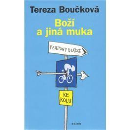Boží a jiná muka - Tereza Boučková