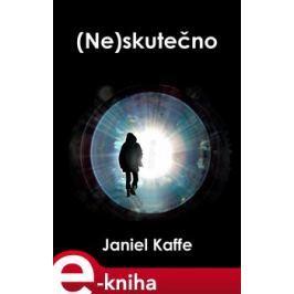 (Ne)skutečno - Janiel Kaffe