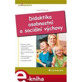 Didaktika osobnostní a sociální výchovy - Valenta Josef