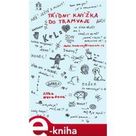 Třídní knížka do tramvaje - Jitka Neradová