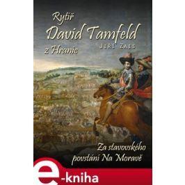 Rytíř David Tamfeld z Hranic - Jiří Zais