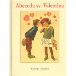 Abeceda sv.Valentina - Valburga Vavřinová
