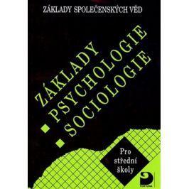 Základy psychologie,sociologie - Ilona Gillernová, Jiří Buriánek