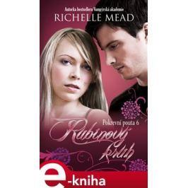 Rubínový kruh - Richelle Mead