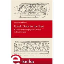 Greek Gods in the East - Ladislav Stančo
