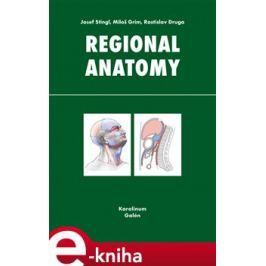 Regional anatomy - Rastislav Druga, Josef Stingl, Miloš Grim