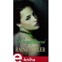 K nezaplacení - Raine Miller