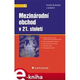 Mezinárodní obchod v 21. století - Emilie Kalínská