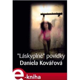 Láskyplné povídky - Daniela Kovářová
