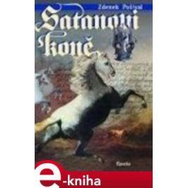 Satanovi koně - Zdeněk Pošíval