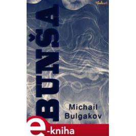 Bunša - Michail Bulgakov
