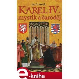 Karel IV. - Jan A. Novák