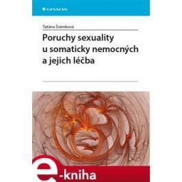 Poruchy sexuality u somaticky nemocných a jejich léčba - Taťána Šrámková