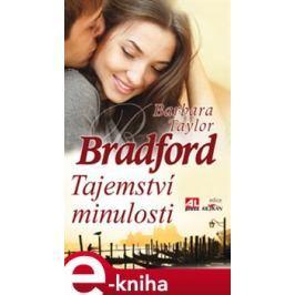 Tajemství minulosti - Barbara Taylor Bradford