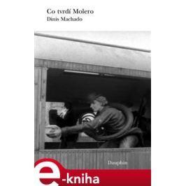Co tvrdí Molero - Dinis Machado