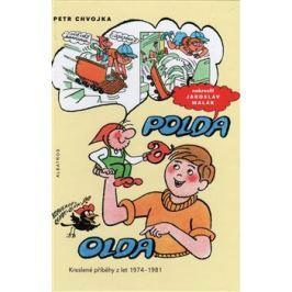 Polda a Olda - Kniha 1 - Petr Chvojka