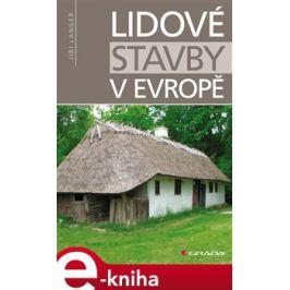 Lidové stavby v Evropě - Langer Jiří