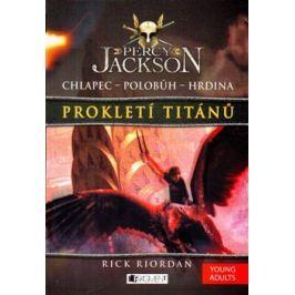 Prokletí titánů - Rick Riordan