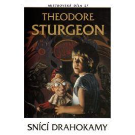 Snící drahokamy - Theodore Sturgeon