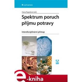 Spektrum poruch příjmu potravy - Hana Papežová