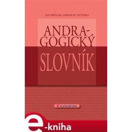 Andragogický slovník - Průcha Jan, Veteška Jaroslav