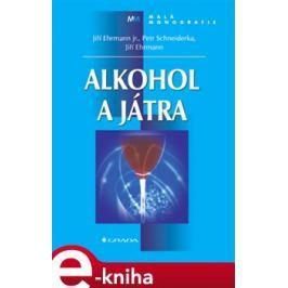 Alkohol a játra - Jiří Ehrmann, Petr Schneiderka
