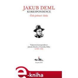 Číslo jednací: láska (Kniha I. 1901-1906) - Jakub Deml, František Bílek