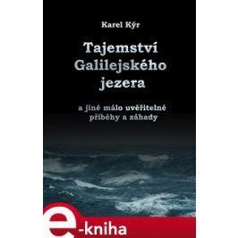 Záhada Galilejského jezera - Karel Kýr