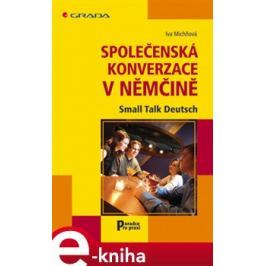 Společenská konverzace v němčině - Iva Michňová
