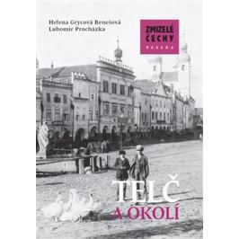 Zmizelá Morava-Telč a okolí - Helena Grycová Benešová, Lubomír Procházka