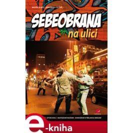Sebeobrana na ulici - Bedřich Rýč, Veronika Petrů
