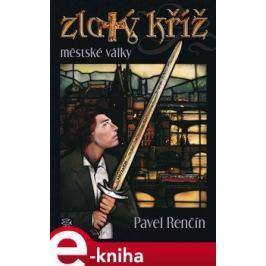 Zlatý kříž - Pavel Renčín