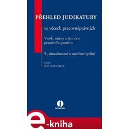Přehled judikatury ve věcech pracovněprávních. Vznik, změna a skončení pracovního poměru - kol.