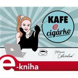 Kafe a cigárko - Marie Doležalová