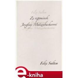 Ze vzpomínek Josefiny Mutzenbacherové - Felix Salten