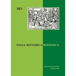 Folia Bohemica Historica 30/1