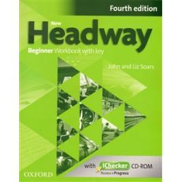 New Headway Fourth Edition Beginner Workbook with Key and iChecker CD-ROM - John Soars, Liz Soars
