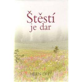 Štěstí je dar - Helen Exley