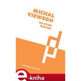 Na dvou židlích - Michal Viewegh