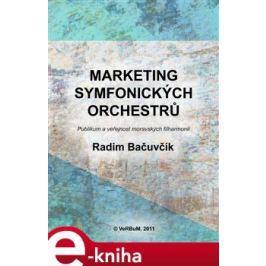 Marketing symfonických orchestrů - Radim Bačuvčík