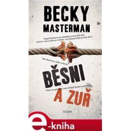 Běsni a zuř - Becky Masterman