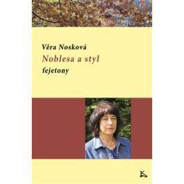 Noblesa a styl - Věra Nosková