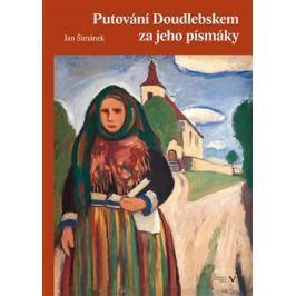 Putování Doudlebskem za jeho písmáky - Jan Šimánek